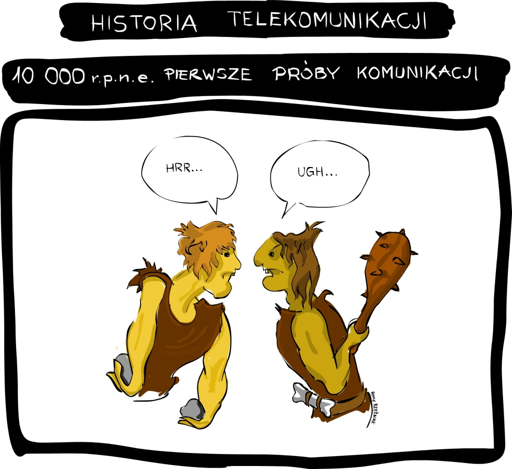 Pierwsze próby komunikacji